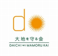 Daichi-o-Mamoru-Kai(The Association to Preserve the Earth)