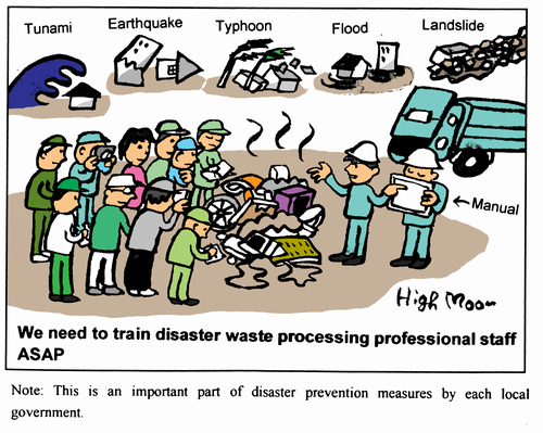We need to train disaster waste processing professional staff ASAP
